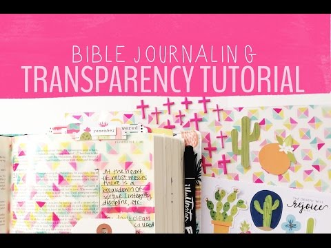 USING TRANSPARENCIES IN MY BIBLE!