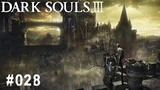 DARK SOULS 3 | #028 - Gib mir dein Fell! | Let's Play Dark Souls 3 (Deutsch/German)