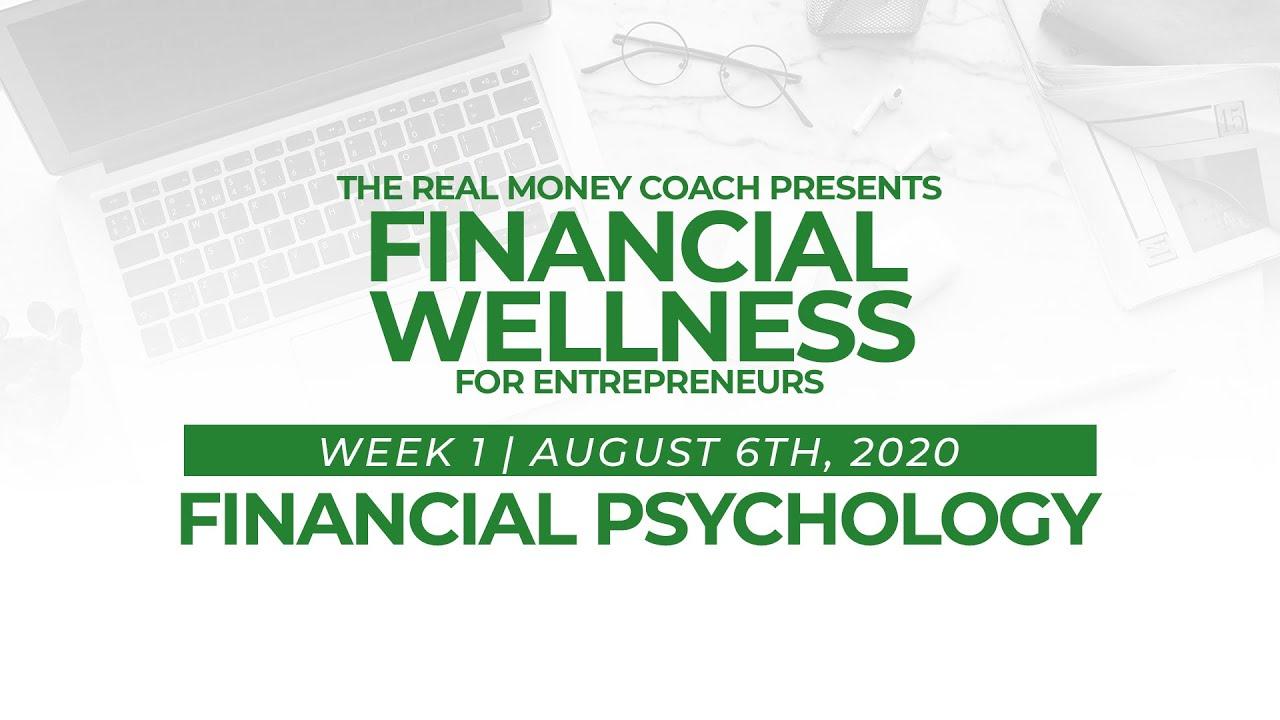 HUB Financial Wellness For Entrepreneurs Series: Financial Psychology (Week 1)
