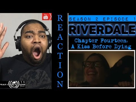 """Riverdale 2x01 """"Chapter Fourteen: A Kiss Before Dying"""" REACTION"""