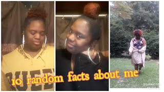 10 Random Facts About Me (FUNNY)