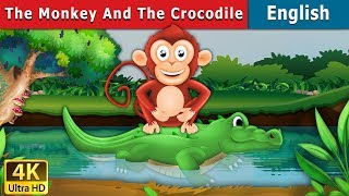 The Monkey and The Crocodile Story in English  Bedtime Stories  English Fairy Tales