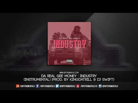 Da Real Gee Money - Industry [Instrumental] (Prod. By KingDaTrill & DJ Swift)