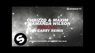 Chrizzo & Maxim Feat. Amanda Wilson - Runaway (ian Carey Remix) [teaser]