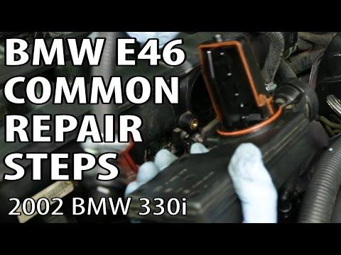 BMW 330i 325i E46 Common Repair Steps DIY
