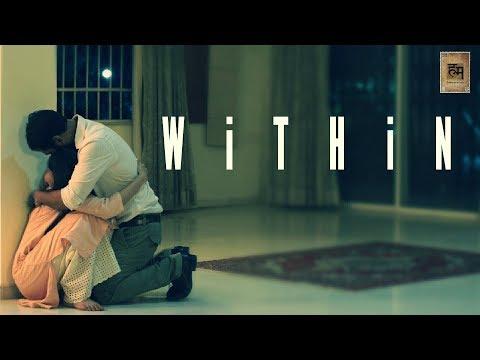 Within   Short Film   Ft. Sharib Hashmi, Subha Rajput   By Ruturraj D.
