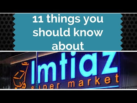 11 Things You Should Know About IMTIAZ Super Market | Arsalan Javed
