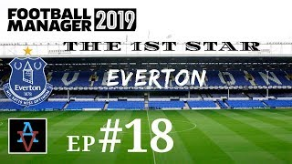 FM19 - The 1st Star: Everton Ep.18: Champions League D-Day - Football Manager 2019 Let's Play