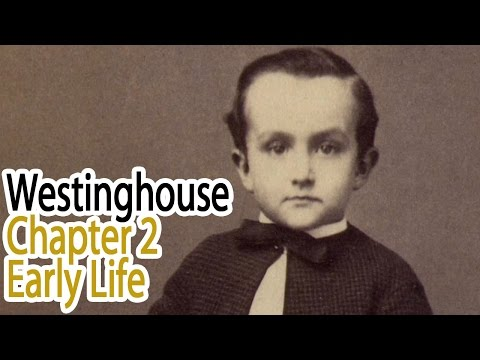 Westinghouse: Chapter 2 - Early Life