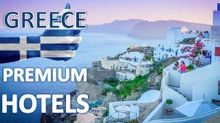 TOP5 Premium luxury Hotels of Greece - Премиальные отели Греции