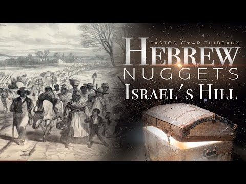 Hebrew Nugget - Israel's Hill