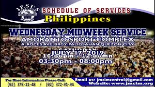 Please Watch!!! JMCIM Central Live Streaming of WEDNESDAY MIDWEEK SERVICE | JULY 10, 2019.