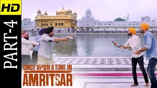 Once Upon A Time In Amritsar | Part 4 | Latest Punjabi Movie 2018 | HD Movie | Shemaroo Punjabi