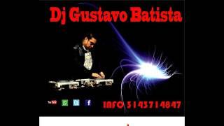 Reggaeton Mix Play-Como Yo Le Doy-Fanatica Sensual-Sabado Rebelde(Prod.Dj Gustavo Batista)