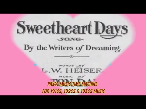 1900s Music 1908 Harry Macdonough  Sweetheart Days @Pax41