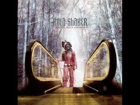 Kula Shaker - Sound Of Drums Lyrics | MetroLyrics