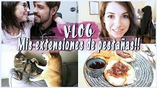 VLOG: ME ACOMPAÑAIS A TRABAJAR + OT + ME PONGO EXTENSIONES DE PESTAÑAS | AniPills