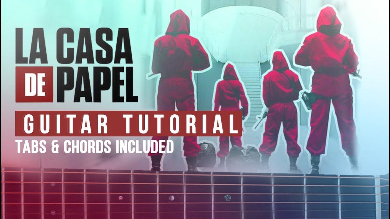 La Casa De Papel Theme Song Tutorial Guitar Easy Lesson Free Tabs