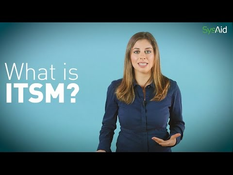 ITSM - What is it? Introduction to IT Service Management