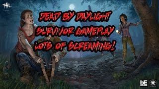 Dead By Daylight Survivor Gameplay Funny Moments LOTS of SCREAMING