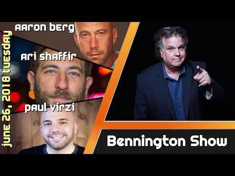 Bennington Show -Aaron Berg / Ari Shaffir / Paul Virzi - June 26, 2018 Tuesday