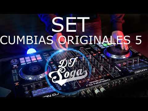SET CUMBIAS ORIGINALES 5 - DJ SOGA 🎧