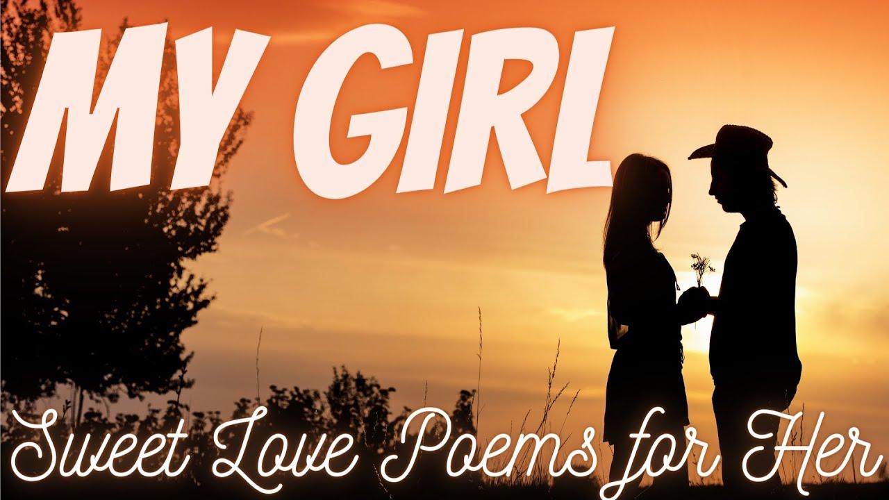 Poems girlfriend for romantic sweet 27 Girlfriend