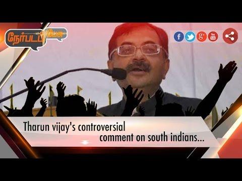 Nerpada Pesu: BJP Tarun Vijay's Racism Remarks on South Indians | 11/04/17 | Puthiya Thalaimurai TV