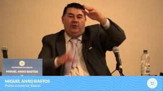 Miguel Anxo Bastos - Política exterior liberal