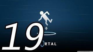Прохождение Portal — Камера 19 [ФИНАЛ]