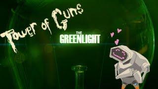 The Greenlight - Tower of Guns