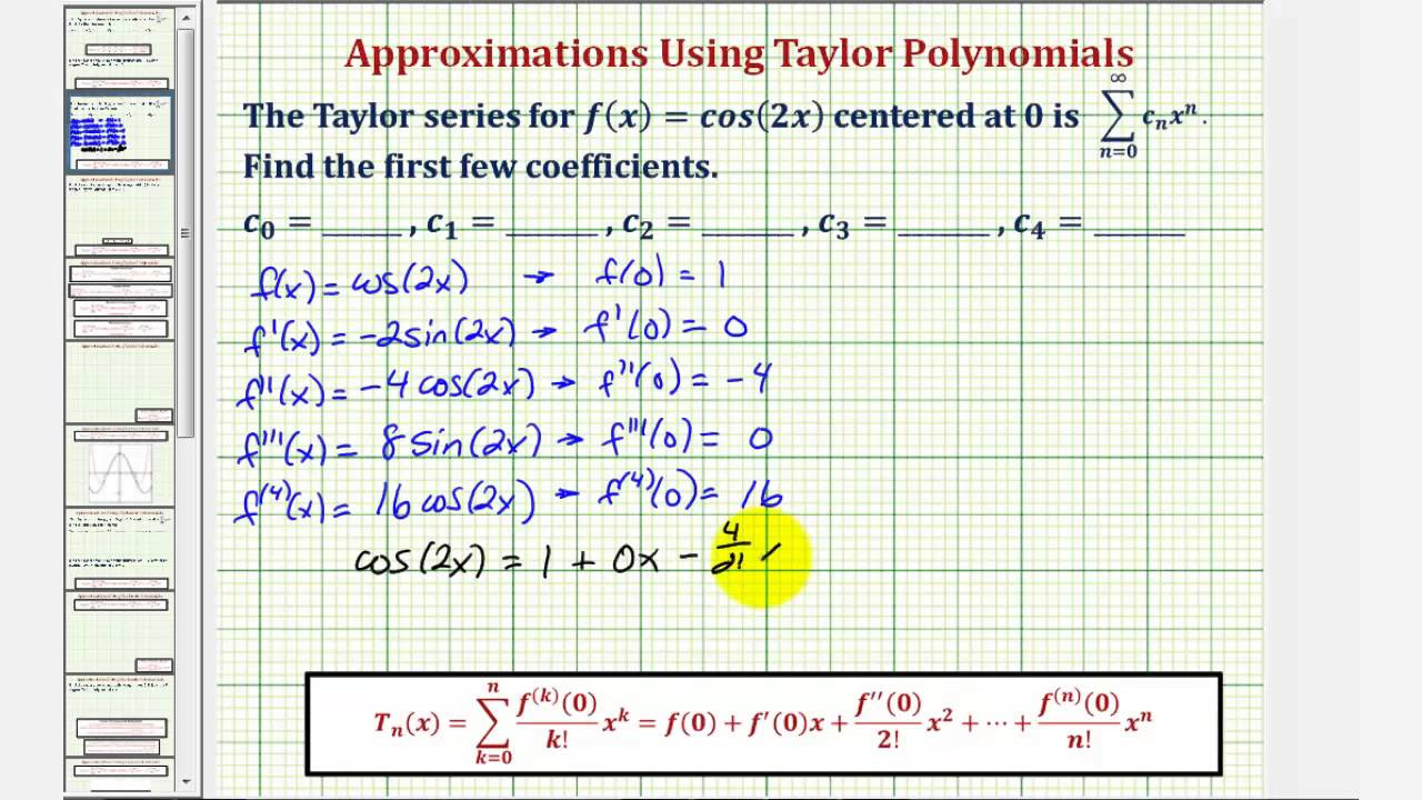 Ex 1 Maclauring Series And Polynomial Of Cos2x Find
