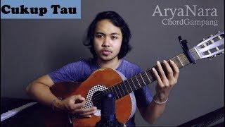 Chord Gampang (Cukup Tau - Rizky Febian) by Arya Nara (Tutorial)