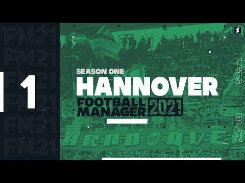 HANNOVER 96 FM21   FOLGE 1   Football Manager 2021