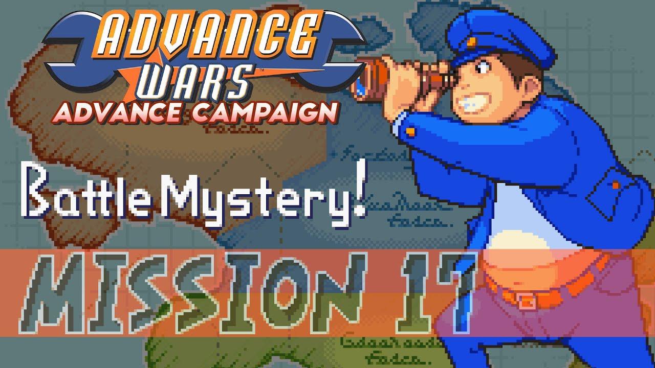 "Part 17: Let's Play Advance Wars, Advance Campaign - ""Battle Mystery!"""