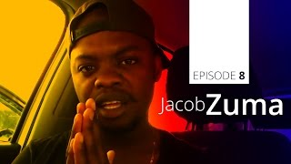 Abuti Nice Time - Episode 8 - Jacob Zuma