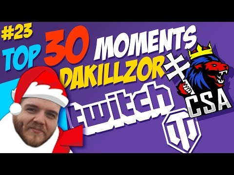 #23 Dakillzor TOP 30 Moments | World of Tanks thumbnail