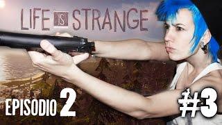 TENGO UNA TETA-PISTOLA!? - Life is Strange (Cap.3 - Episodio 2)