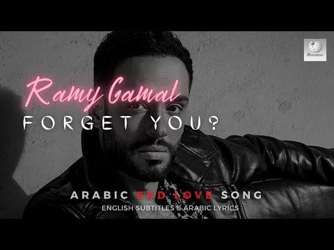 Ramy Gamal - Forget You -  Sad Love Song (LEARN ARABIC)