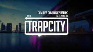 Keys N Krates Dum Dee Dum JiKay Remix-StRONlac1