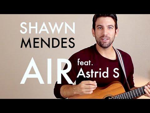 Shawn Mendes - Air (feat. Astrid S) (Guitar Lesson/Tutorial)