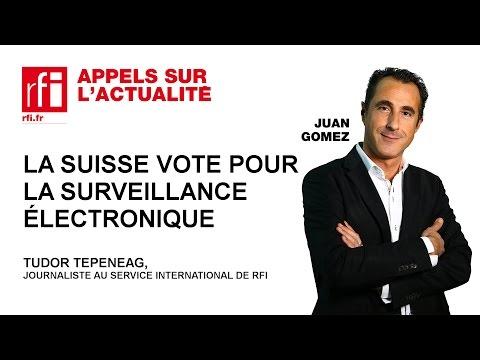 La Suisse vote pour la surveillance électronique