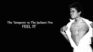 The Tamperer vs The Jackson 5 - [Can You] Feel It (White Label Remix)
