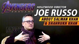 Hollywood Director Joe Russo Talks About Salman Khan And Shahrukh Khan | Marvel Avengers End Game