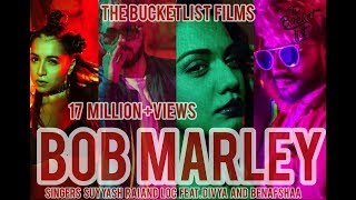 Bob Marley 1O MILLION HD Gaana Official Suyyash Rai Star Boy LOC Benafsha Divya Jaymeet