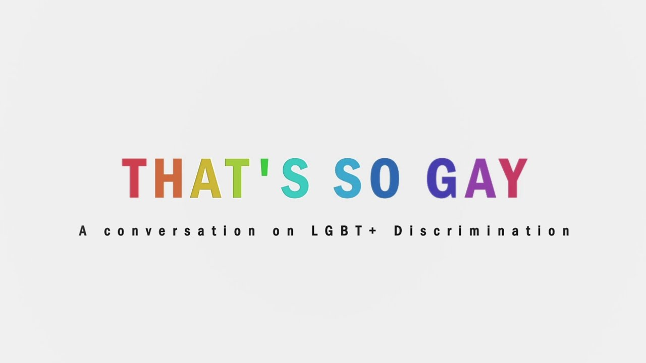 That S So Gay A Conversation On Lgbt Discrimination