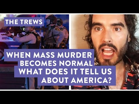 When Mass Murder Becomes Normal  What Does It Tell Us About America? E442