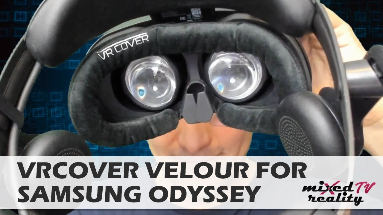 VR Cover Velour For Samsung Odyssey - Hands-On Review & Face-On Test!