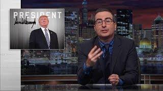 John Oliver - Trump's miserable 6 months of Presidency