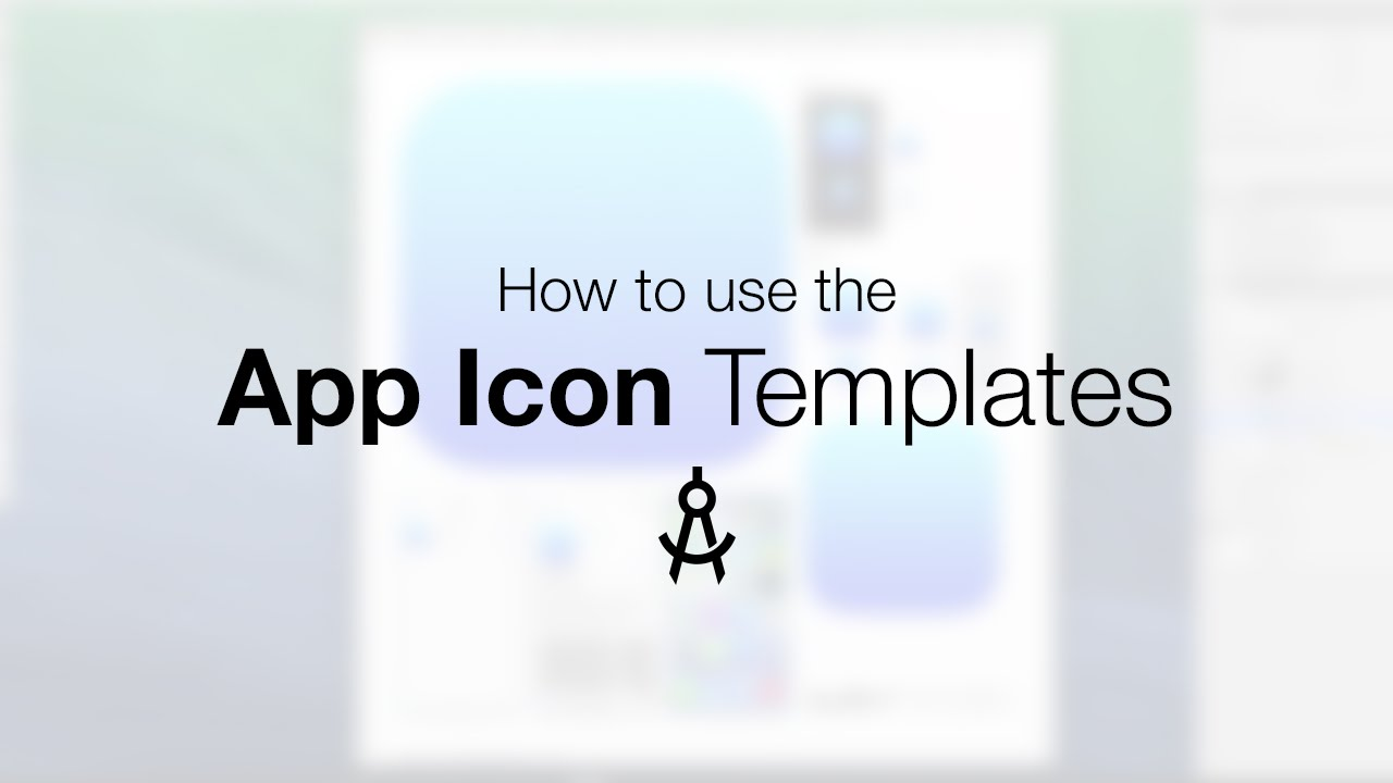 How to use the App Icon Template - YouTube